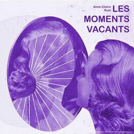 Show cover of Les Moments Vacants