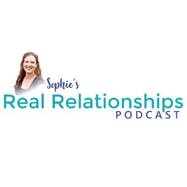 Show cover of Sophie's Real Relationships Podcast