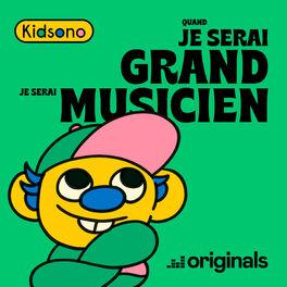 Show cover of Quand je serai grand je serai musicien