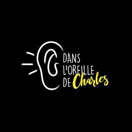 Show cover of Dans l'oreille de Charles