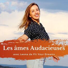 Show cover of Les âmes Audacieuses avec Leona - Fit Your Dreams