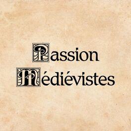 Show cover of Passion Médiévistes