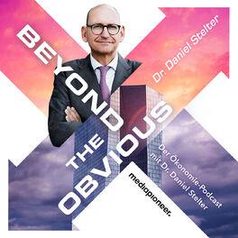 Show cover of beyond the obvious - der Ökonomie-Podcast mit Dr. Daniel Stelter