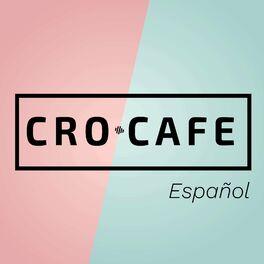 Show cover of CRO.CAFE Español