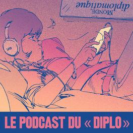 Show cover of Le Monde diplomatique - Podcast