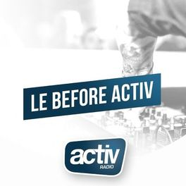 Show cover of MIX ELECTRO HOUSE   Le Before ACTIV