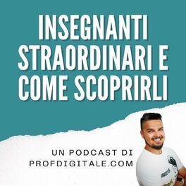 Show cover of Insegnanti Straordinari e come scoprirli