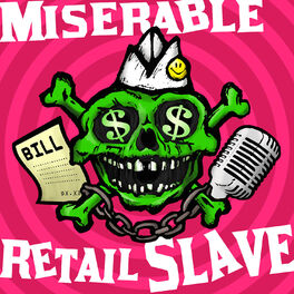Show cover of Miserable Retail Slave