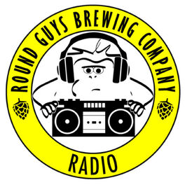Show cover of Round Guys Radio presented by Round Guys Brewing Company