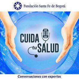 Episode cover of #1. Hablemos de salud con la Fundación Santa Fe de Bogotá