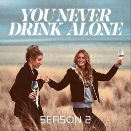 Show cover of You Never Drink Alone