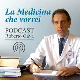 Show cover of La Medicina che Vorrei - Roberto Gava
