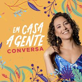 Show cover of Em Casa A Gente Conversa