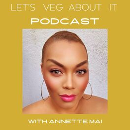 Show cover of Let's Veg About It Podcast