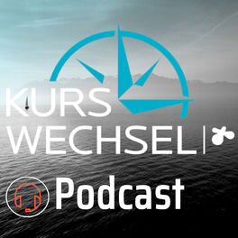 Show cover of Kurswechsel - Wir machen Arbeit wert(e)voll