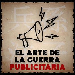 Show cover of El Arte de la Guerra Publicitaria