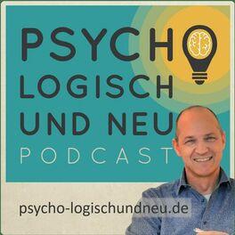 Show cover of Psychologisch und neu, der Psychotherapie-Podcast
