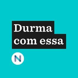 Show cover of Durma com essa