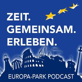 Show cover of ZEIT. GEMEINSAM. ERLEBEN.  Der Europa-Park Podcast