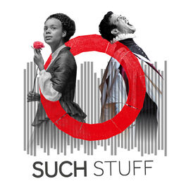 Show cover of Such Stuff: The Shakespeare's Globe Podcast