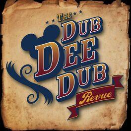 Show cover of The Dub Dee Dub Revue: Walt Disney World & Disneyland Discussion