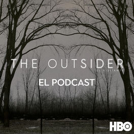 Show cover of The Outsider - El Visitante: El Podcast Oficial