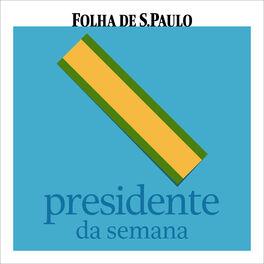 Show cover of Presidente da Semana