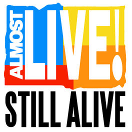 Show cover of Almost Live!: Still Alive