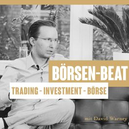 Show cover of Börsen-Beat - Trading und Börse geht ins Ohr und bleibt im Portemonnaie   David Warney