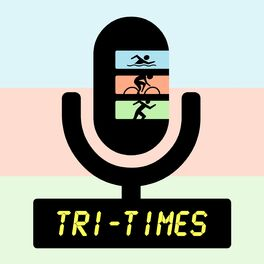 Show cover of Tri-Times podcast