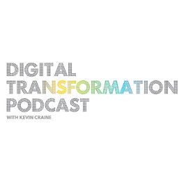 Show cover of Digital Transformation Podcast