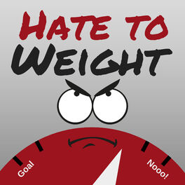 Show cover of Hate to Weight