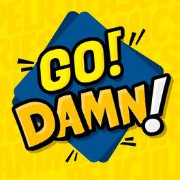 Show cover of Go Damn!