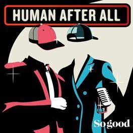 Episode cover of #1 HUMAN AFTER ALL - Françoise Bresson et Xavier Diquet