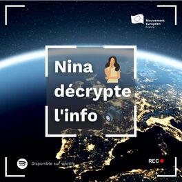 Show cover of Nina décrypte l'info