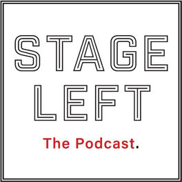 Show cover of Stage Left: The Podcast