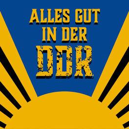 Show cover of Alles gut in der DDR
