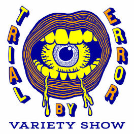 Show cover of Trial By Error Variety Show