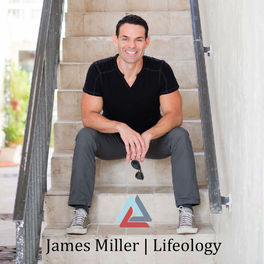 Show cover of James Miller | LIFEOLOGY® Radio