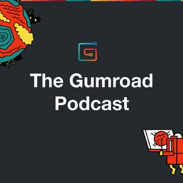 Show cover of The Gumroad Podcast