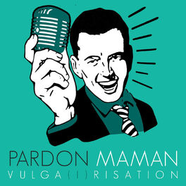 Show cover of Pardon Maman