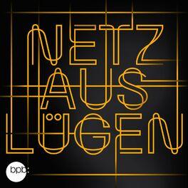 Show cover of Netz aus Lügen – Die globale Macht von Desinformation