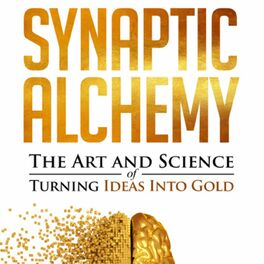 Show cover of Synaptic Alchemy