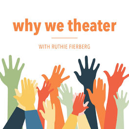 Show cover of Why We Theater