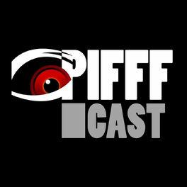 Show cover of PIFFFcast - Le podcast du cinéma de genre