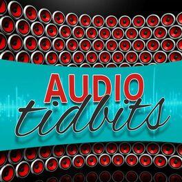 Show cover of Audio Tidbits