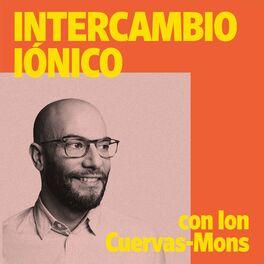 Show cover of Intercambio Iónico con Ion Cuervas-Mons