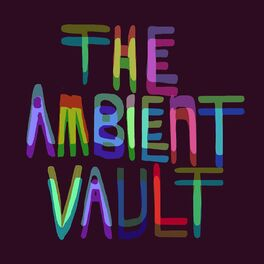 Show cover of The Ambient Vault