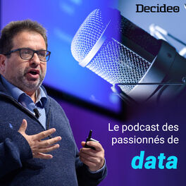 Show cover of Decideo - Data Science, Big Data, Intelligence Augmentée