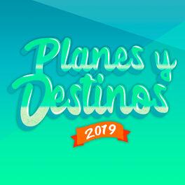 Show cover of Planes y destinos